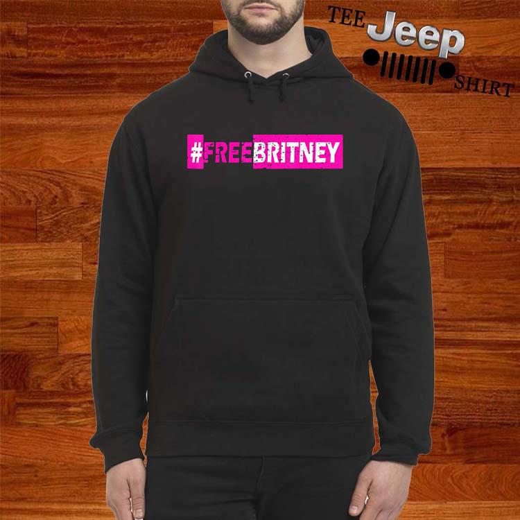#Freebritney Shirt hoodie