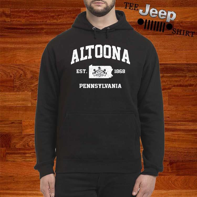 Altoona Pennsylvania PA Vintage state Athletic Shirt hoodie