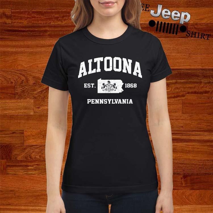 Altoona Pennsylvania PA Vintage state Athletic Shirt ladies-shirt