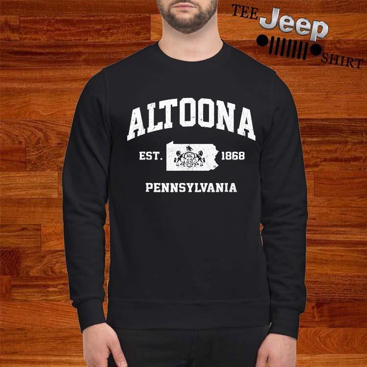 Altoona Pennsylvania PA Vintage state Athletic Shirt sweatshirt