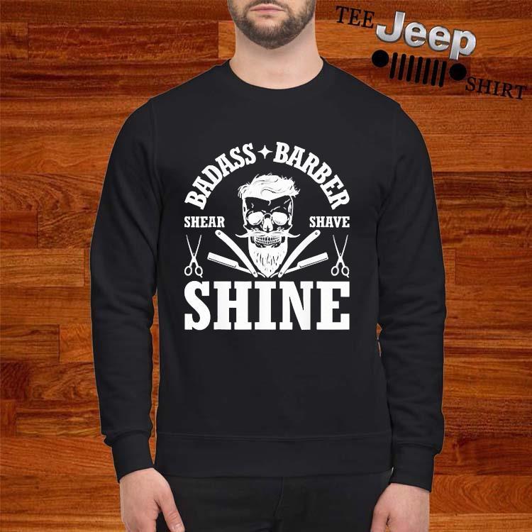 Barber Share Shave Shine Barber Shirt sweatshirt