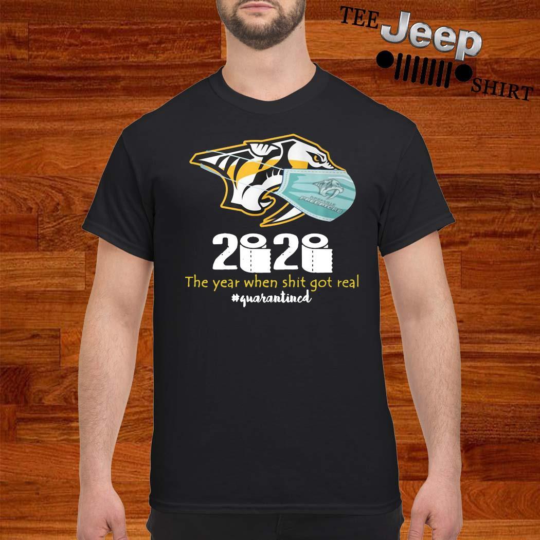 Nashville Predators Mask 2020 The Year When Shit Got Real Quarantined Shirt