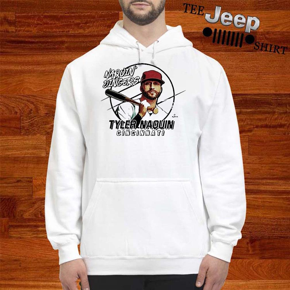 Naquin Dingers Tyler Naquin Shirt hoodie