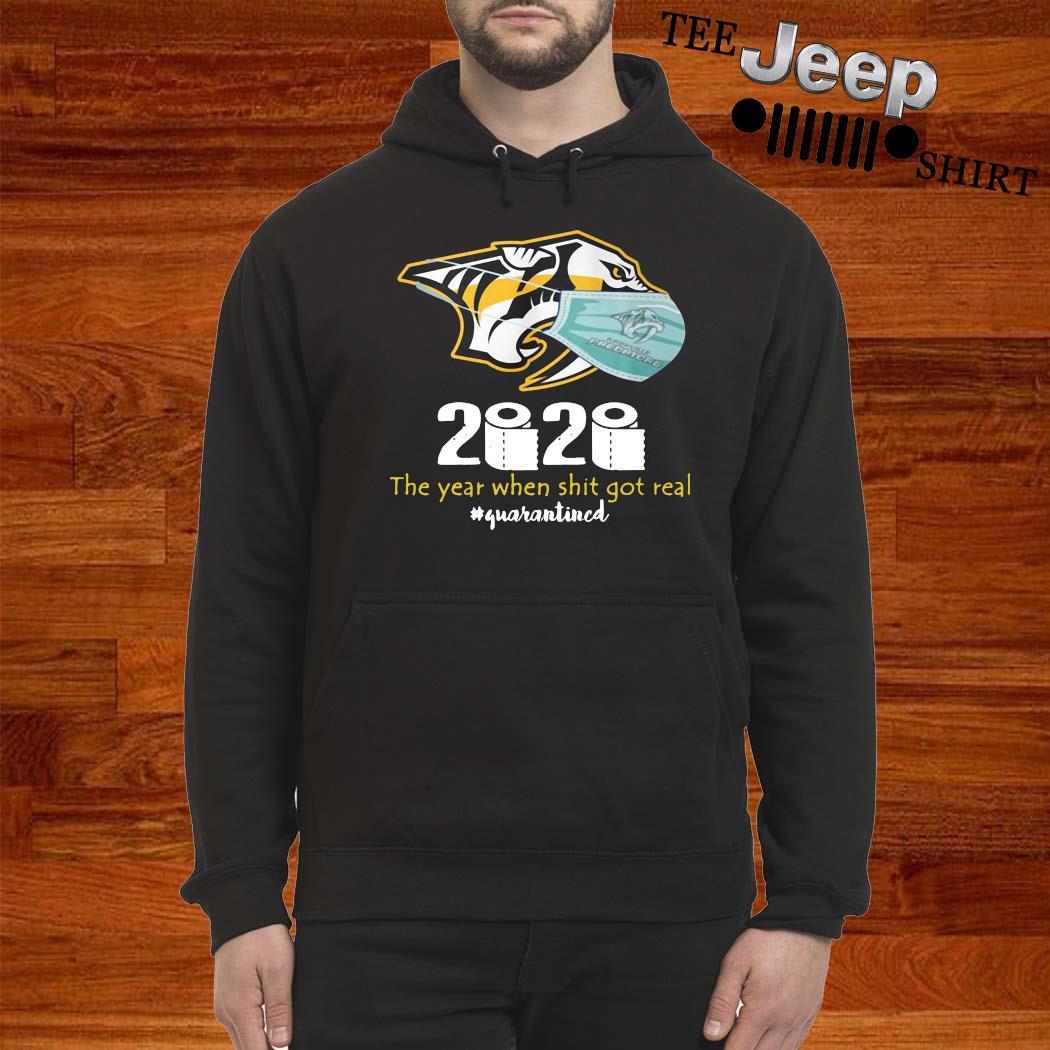 Nashville Predators Mask 2020 The Year When Shit Got Real Quarantined Shirt hoodie