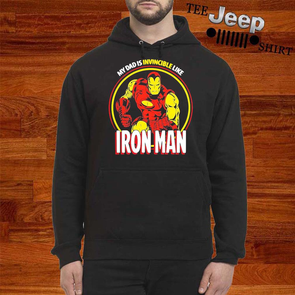 Marvel My Dad Is Invincible Like Iron Man Father's Day hoodie