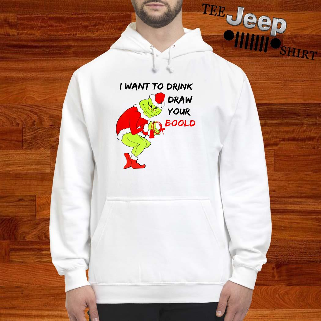 Grinch I Want To Drink Draw Your Blood Hoodie