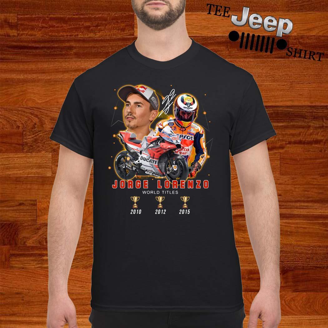Jorge Lorenzo 3 Cup World Titles Signature Shirt