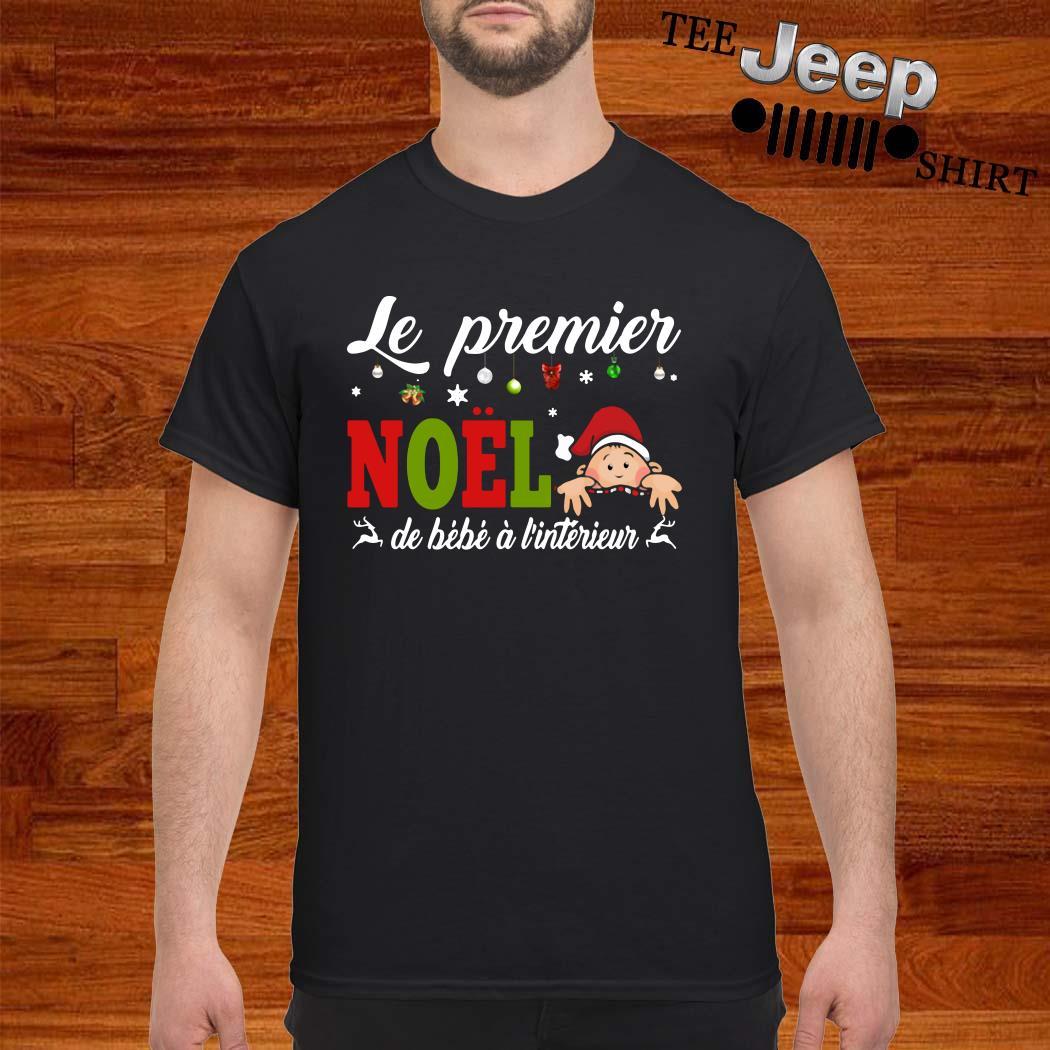 Le Premier Noel De Bébé À L'interieur Shirt