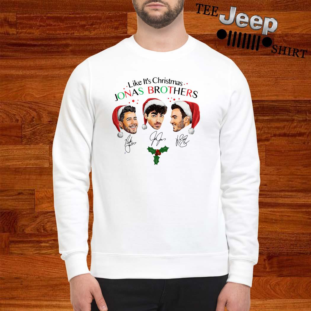 Like It's Christmas Jonas Brothers The Signatures Sweatshirt