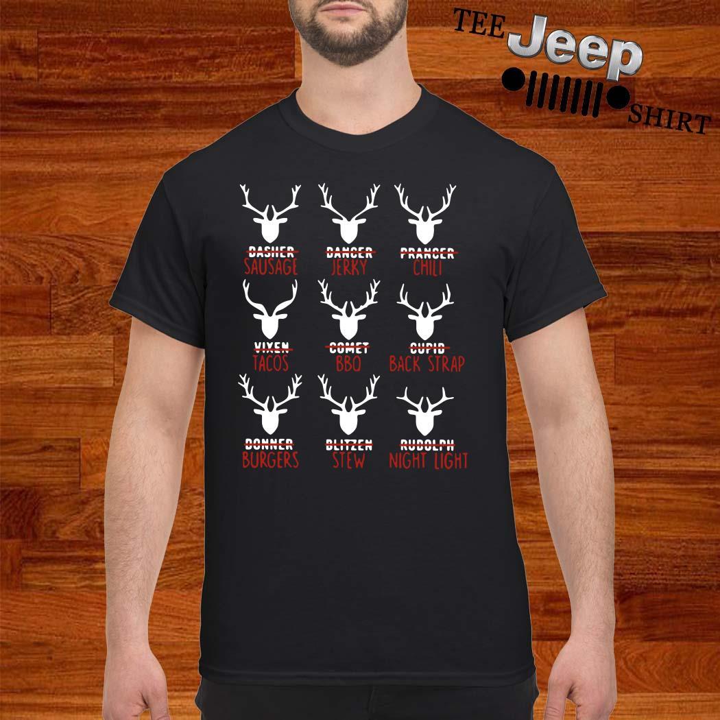Reindeer Dasher Sausage Dancer Jerky Prancer Chili Shirt