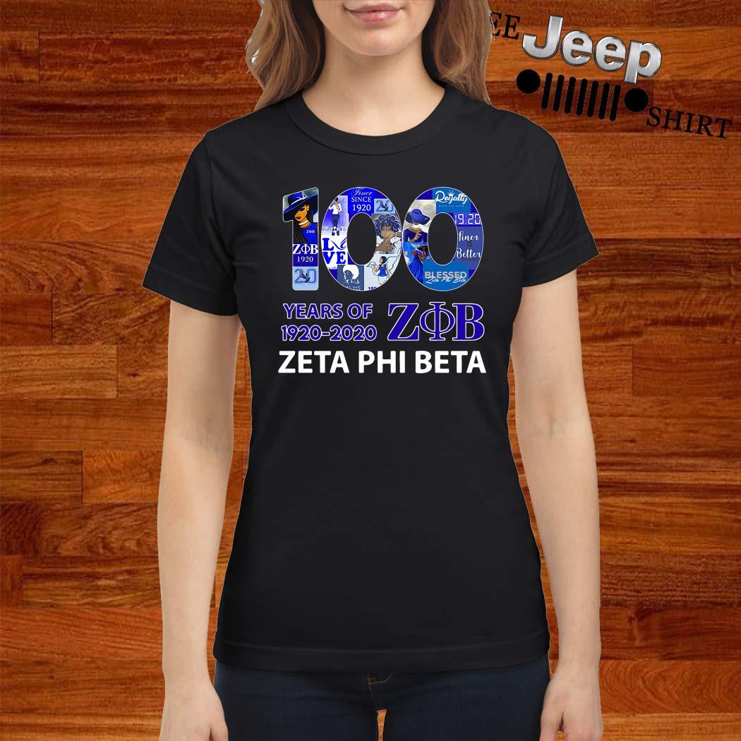 100 Years Of 1920-2020 ZOB Zeta Phi Beta Ladies Shirt