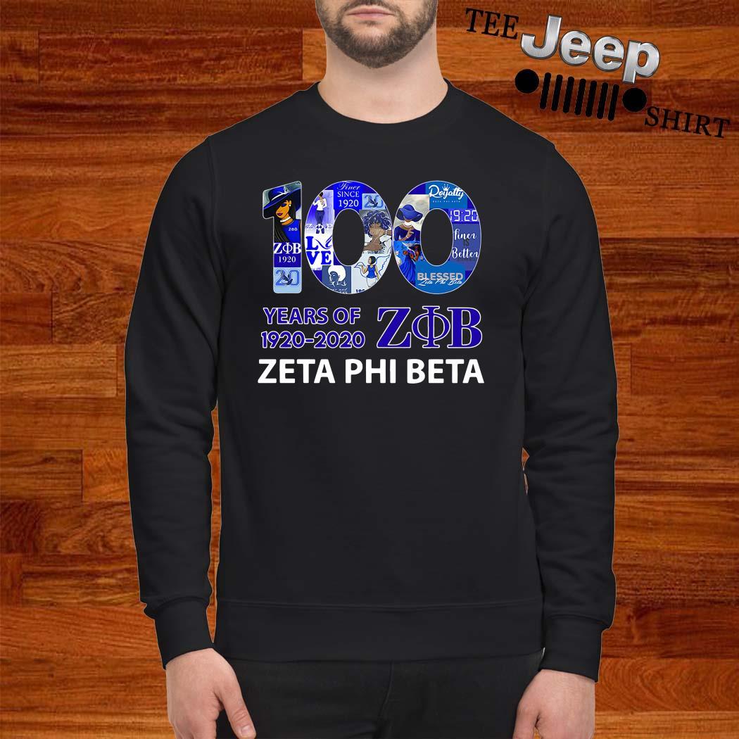 100 Years Of 1920-2020 ZOB Zeta Phi Beta Sweatshirt