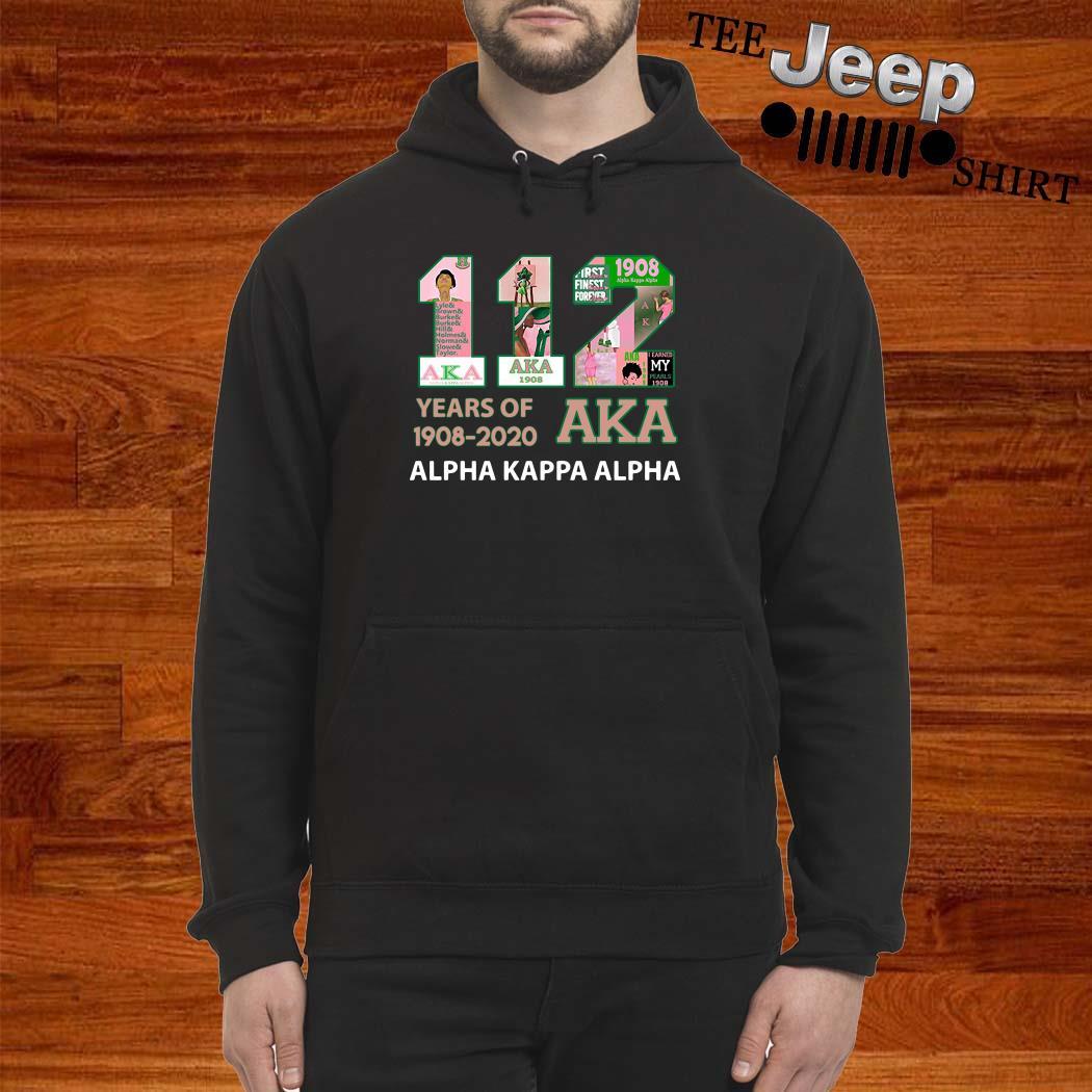 112 Years Of 1908-2020 Aka Alpha Kappa Alpha Hoodie
