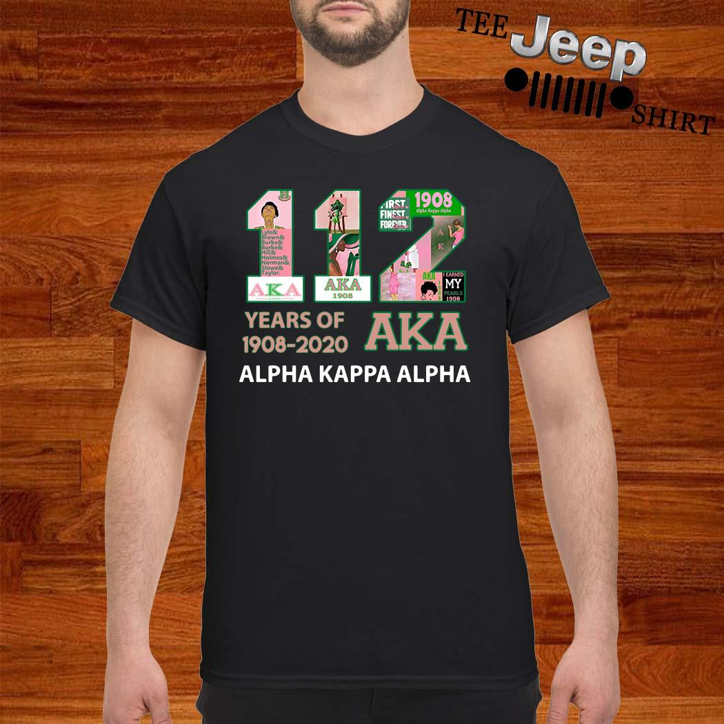 112 Years Of 1908-2020 Aka Alpha Kappa Alpha Shirt