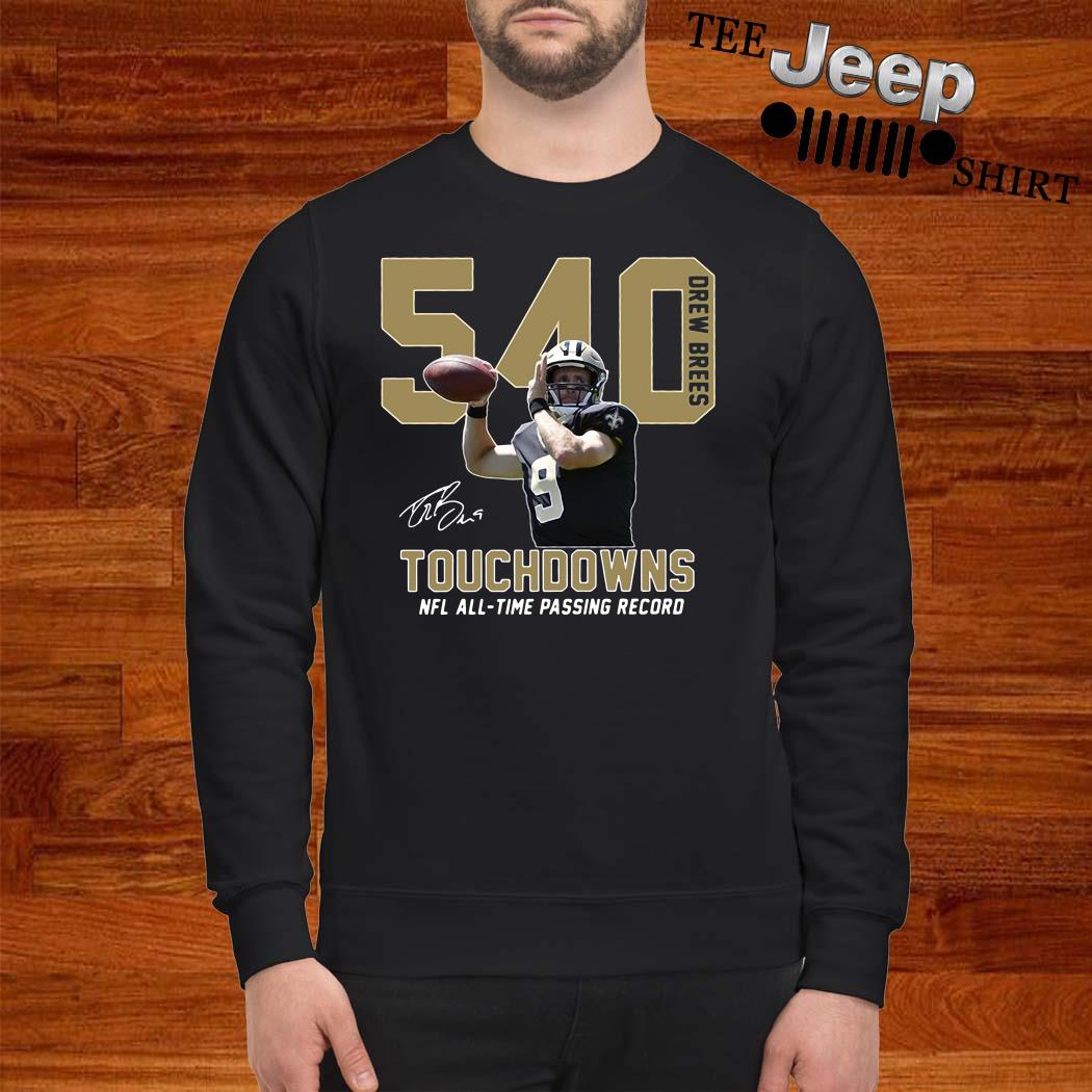 540 Drew Brees Touchdowns Nfl All-Time Passing Record Signature Sweatshirt