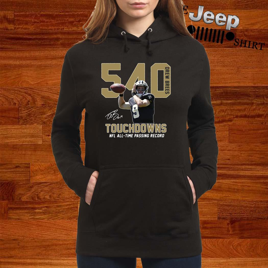540 Drew Brees Touchdowns Nfl All-Time Passing Record Signature Hoodie
