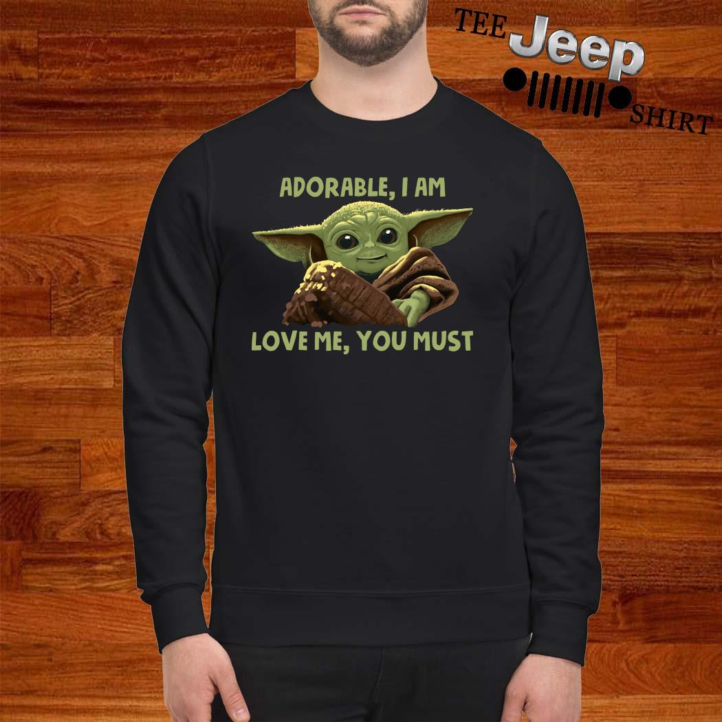 Baby Yoda Adorable I Am Love Me You Must Sweatshirt