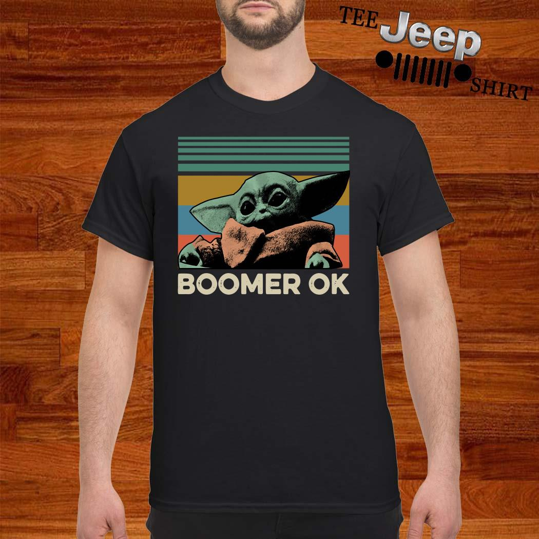 Baby Yoda Boomer Ok Vintage Shirt