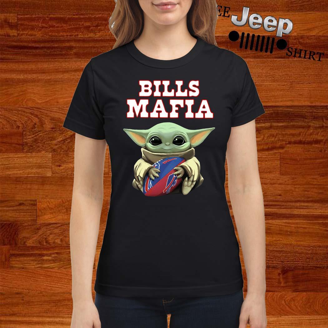 Baby Yoda Hug Bills Mafia Ladies Shirt