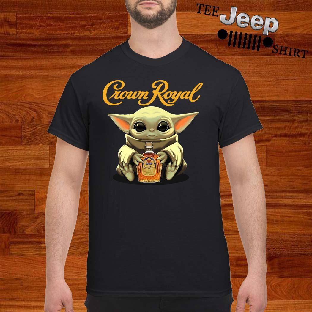 Baby Yoda Hug Crown Royal Shirt