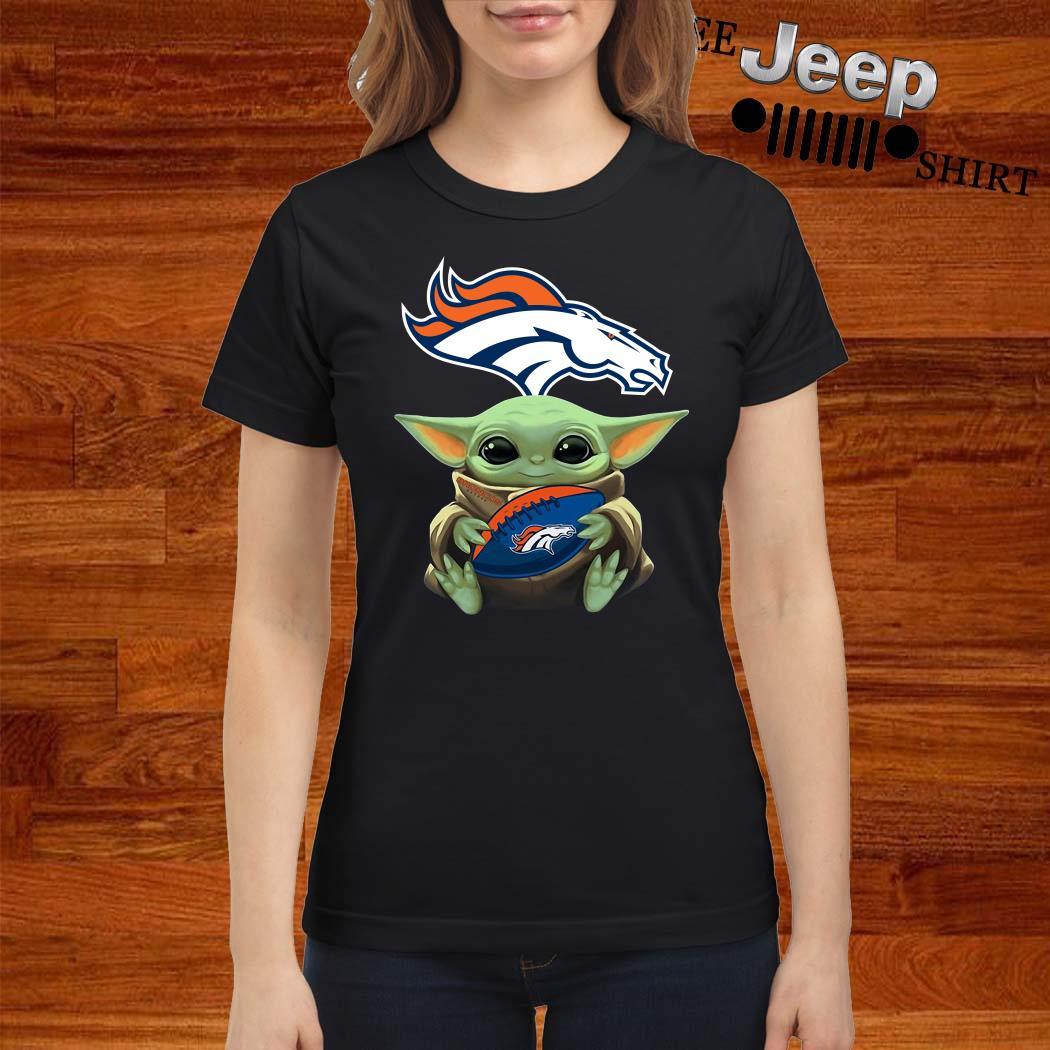 Baby Yoda Hug Denver Broncos Ladies Shirt