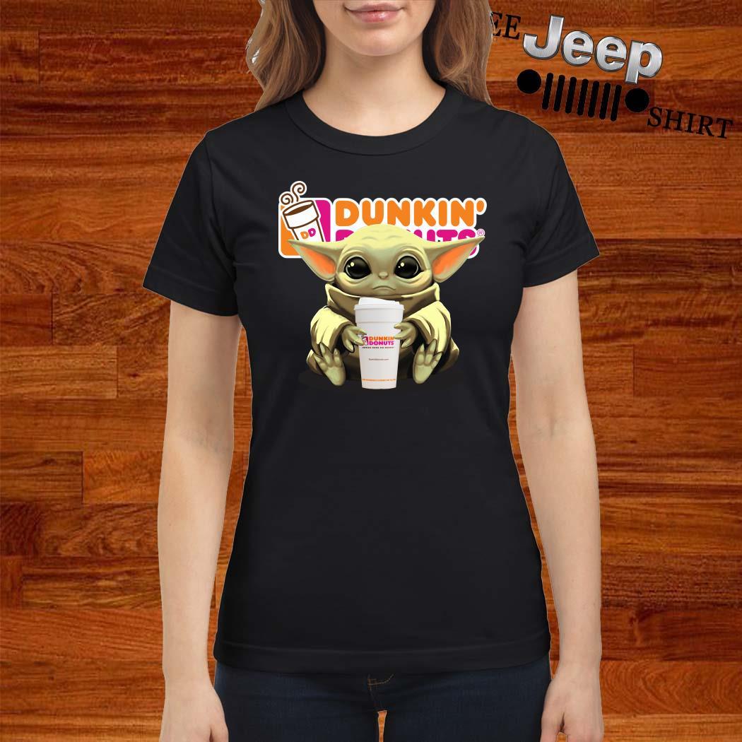 Baby Yoda Hug Dunkin' Donuts Ladies Shirt