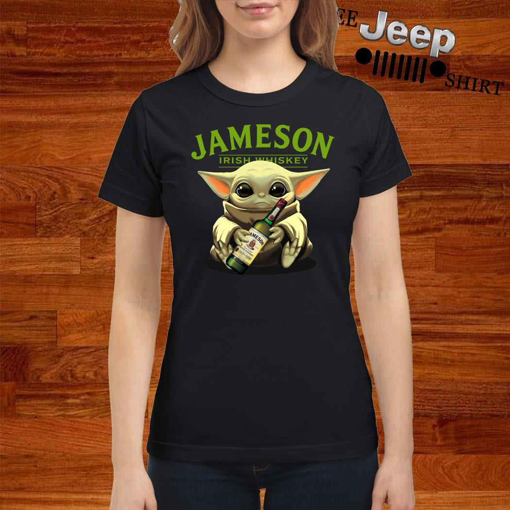 Baby Yoda Hug Jameson Irish Whiskey Ladies Shirt