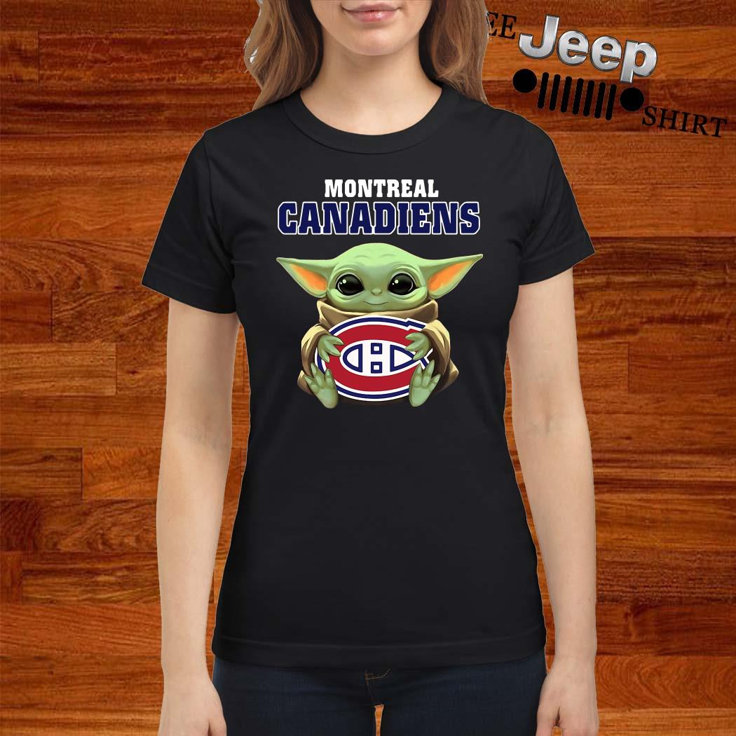 Baby Yoda Hug Montreal Canadiens Ladies Shirt