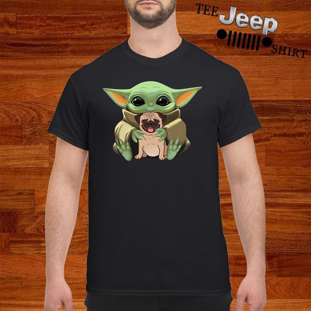 Baby Yoda Hug Pug Dog Shirt