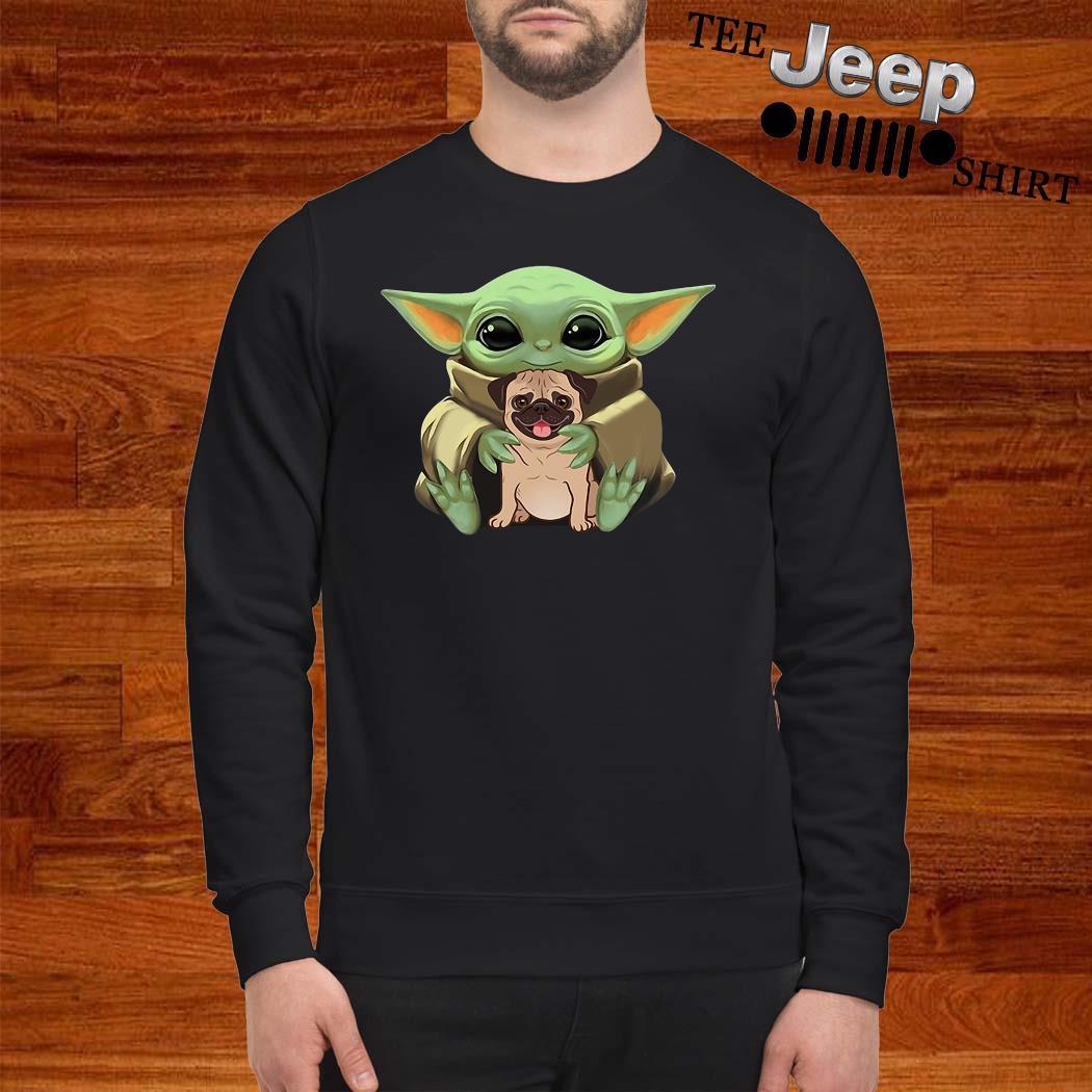 Baby Yoda Hug Pug Dog Sweatshirt