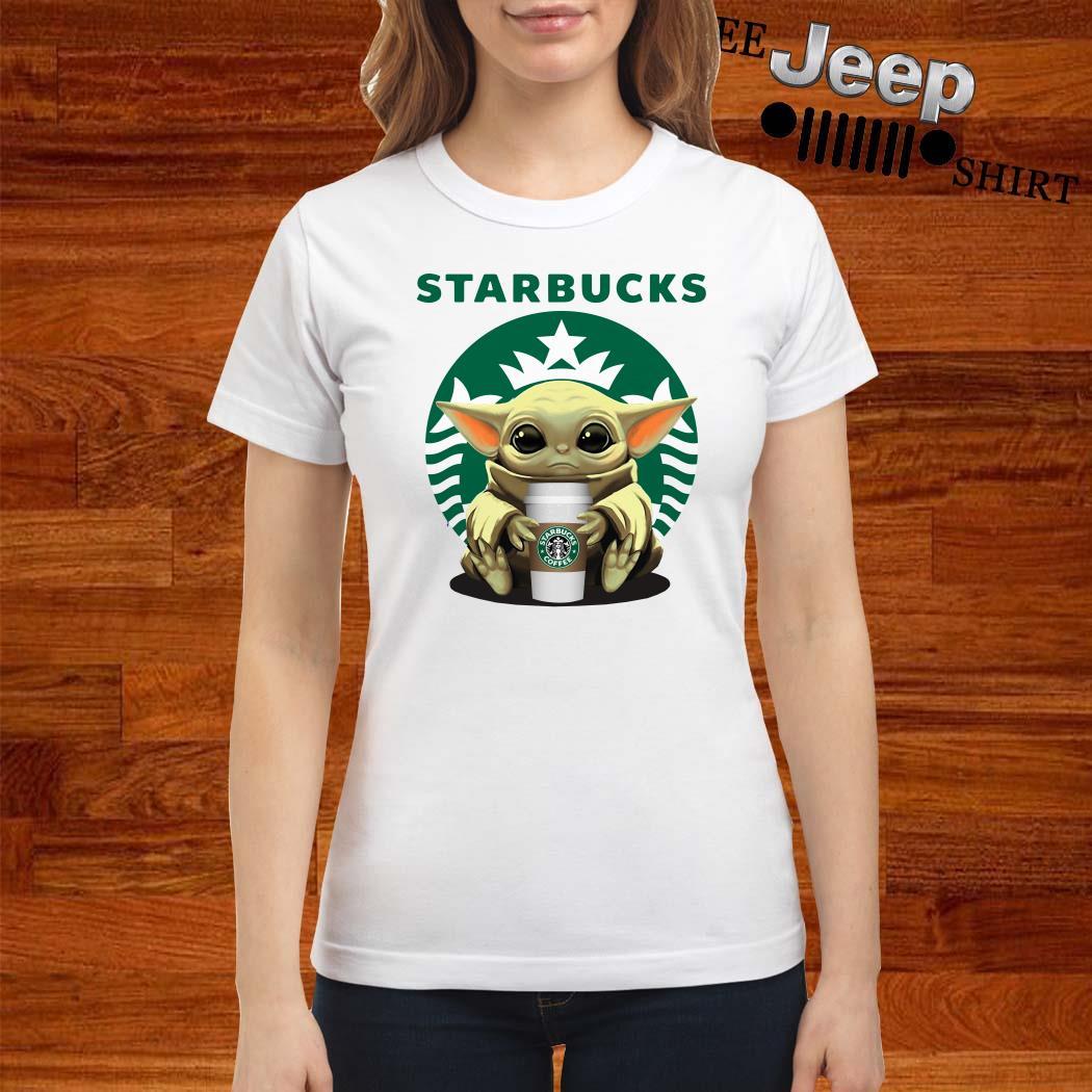 Baby Yoda Hug Starbucks Ladies Shirt
