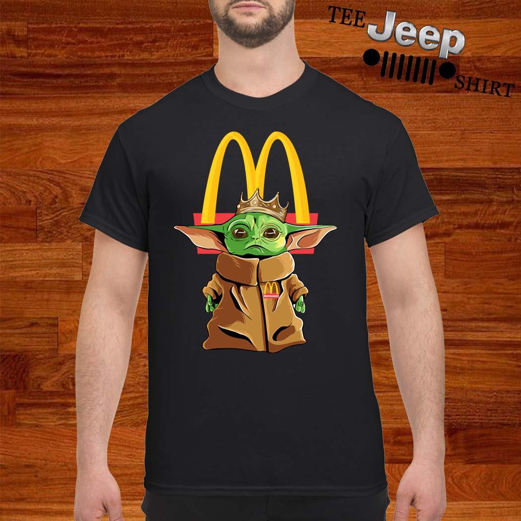 Baby Yoda King Mcdonald's Shirt