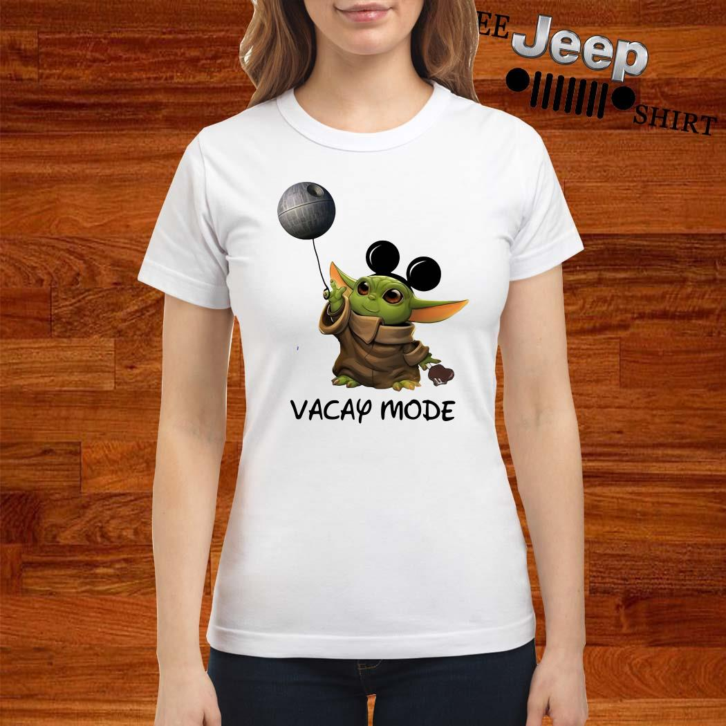 Baby Yoda Mickey Mouse Vacay Mode Ladies Shirt