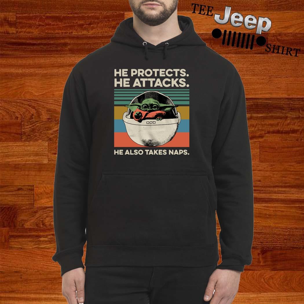 Baby Yoda He Protects He Attacks He Also Takes Naps Vintage Hoodie