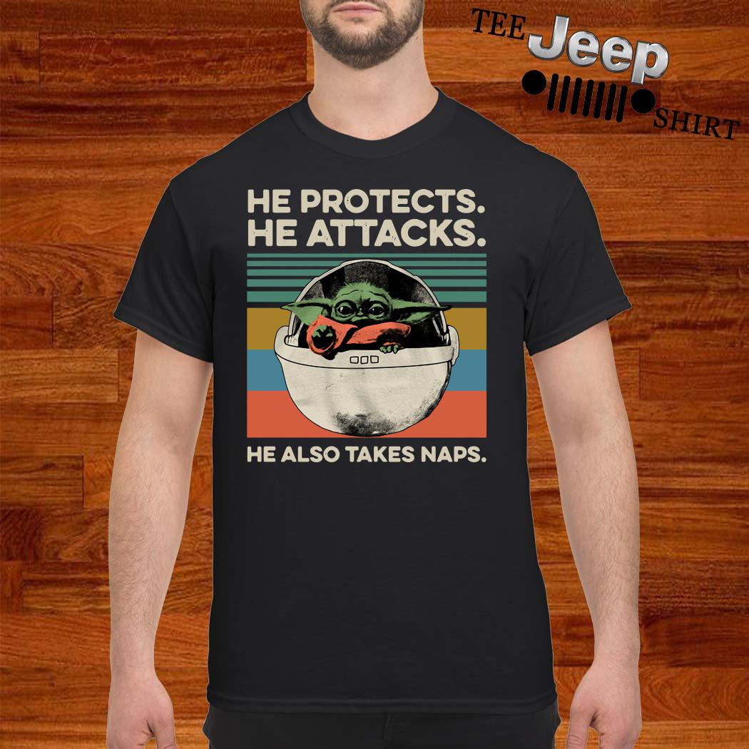 Baby Yoda He Protects He Attacks He Also Takes Naps Vintage Shirt