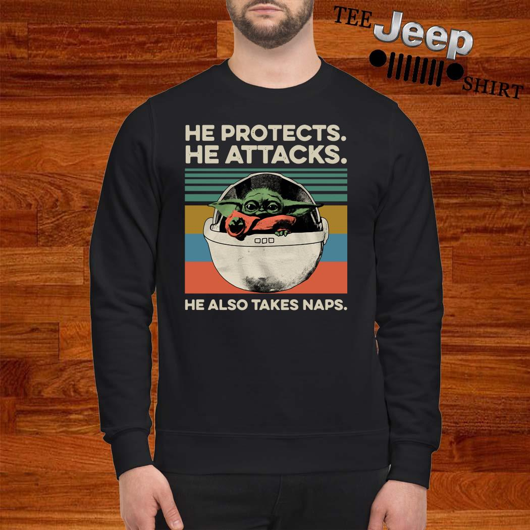 Baby Yoda He Protects He Attacks He Also Takes Naps Vintage Sweatshirt