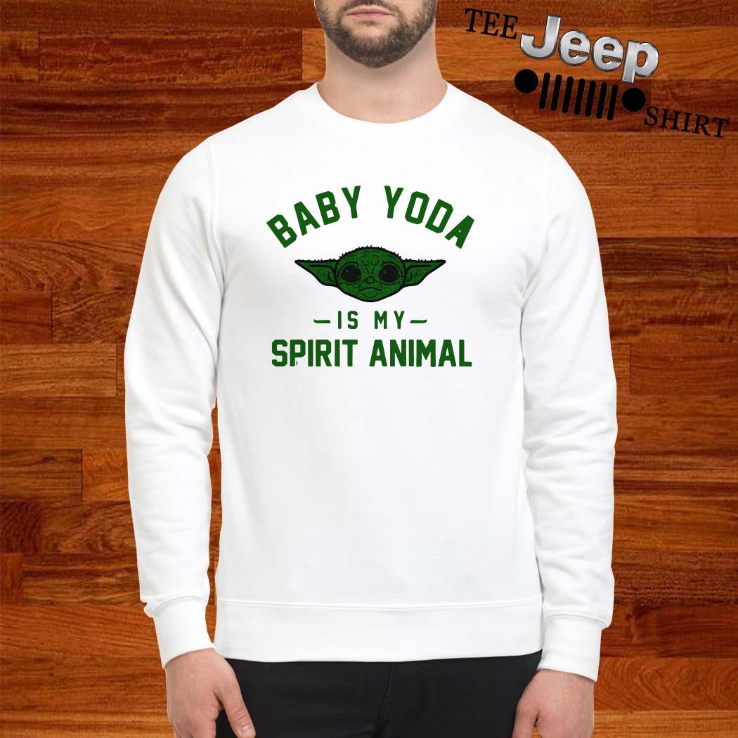 Baby Yoda Is My Spirit Animal Sweatshirt