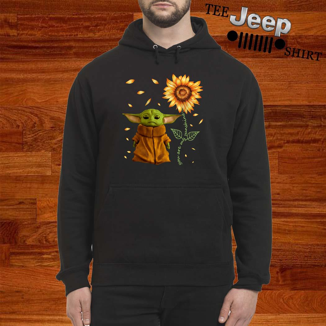Baby Yoda You Are My Sunshine Hoodie