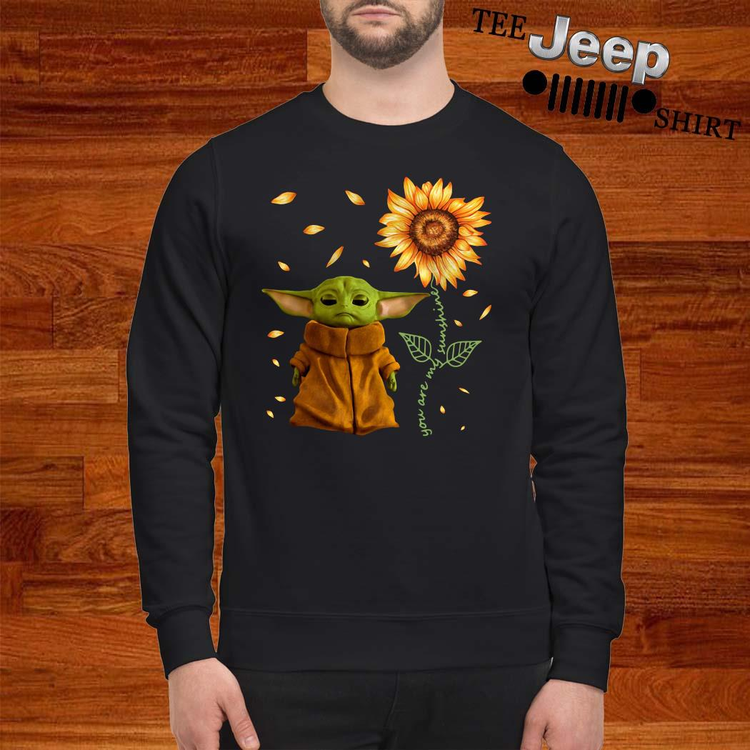 Baby Yoda You Are My Sunshine Sweatshirt