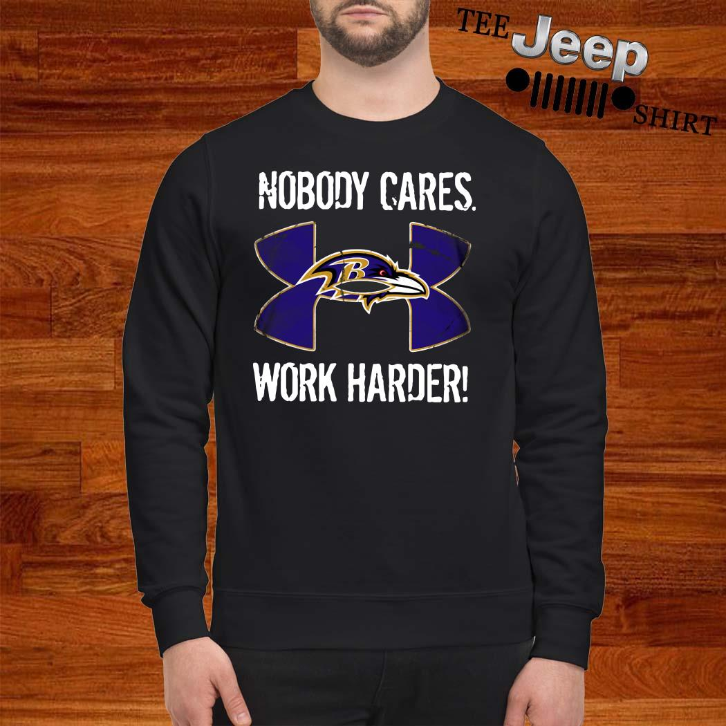 Baltimore Ravens Under Armour Nobody Cares Work Harder Sweatshirt