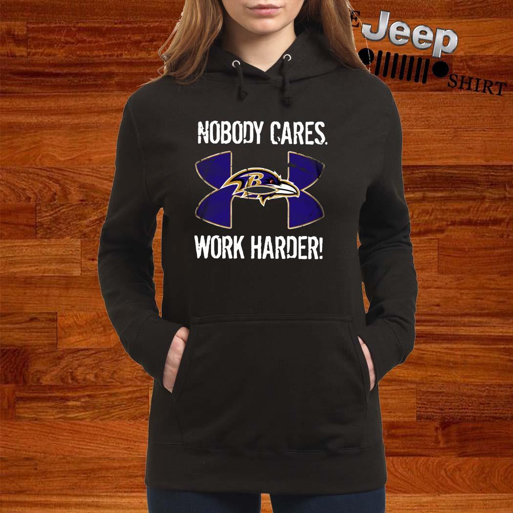 Baltimore Ravens Under Armour Nobody Cares Work Harder Hoodie