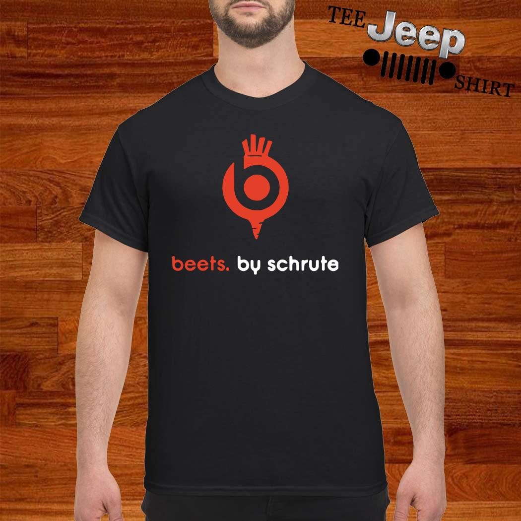 Beets By Schrute Shirt