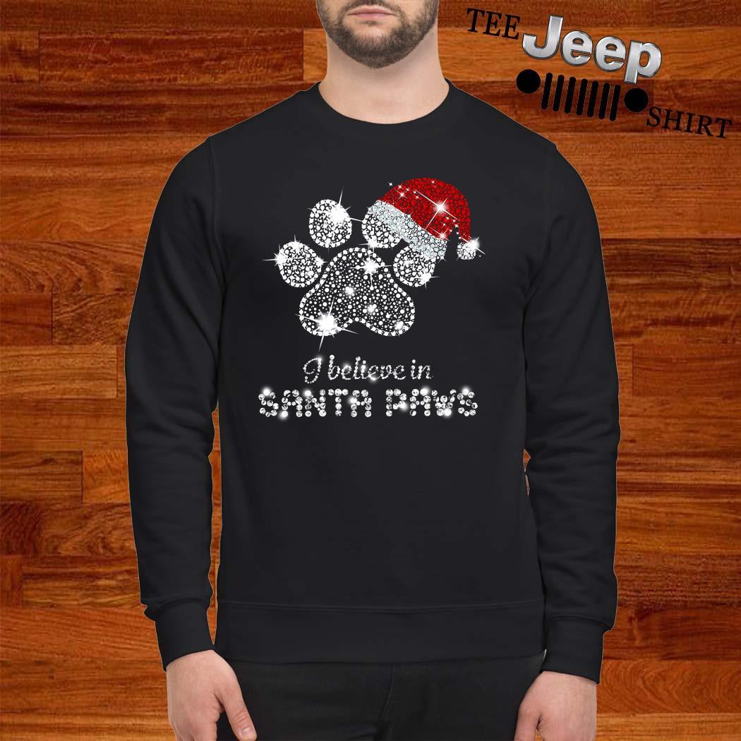 I Believe In Santa Paws Diamond Christmas Sweatshirt