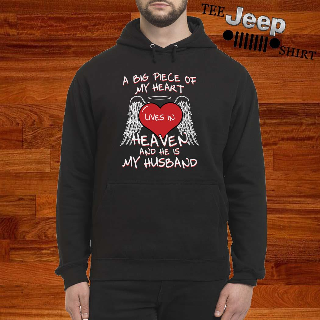 A Big Piece Of My Heart Lives In Heaven And He Is My Husband Hoodie