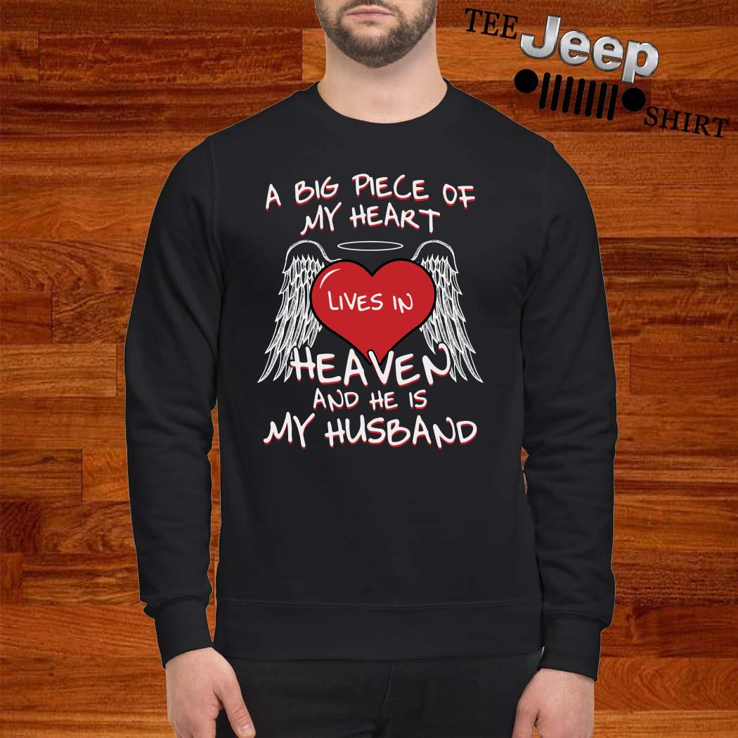 A Big Piece Of My Heart Lives In Heaven And He Is My Husband Sweatshirt