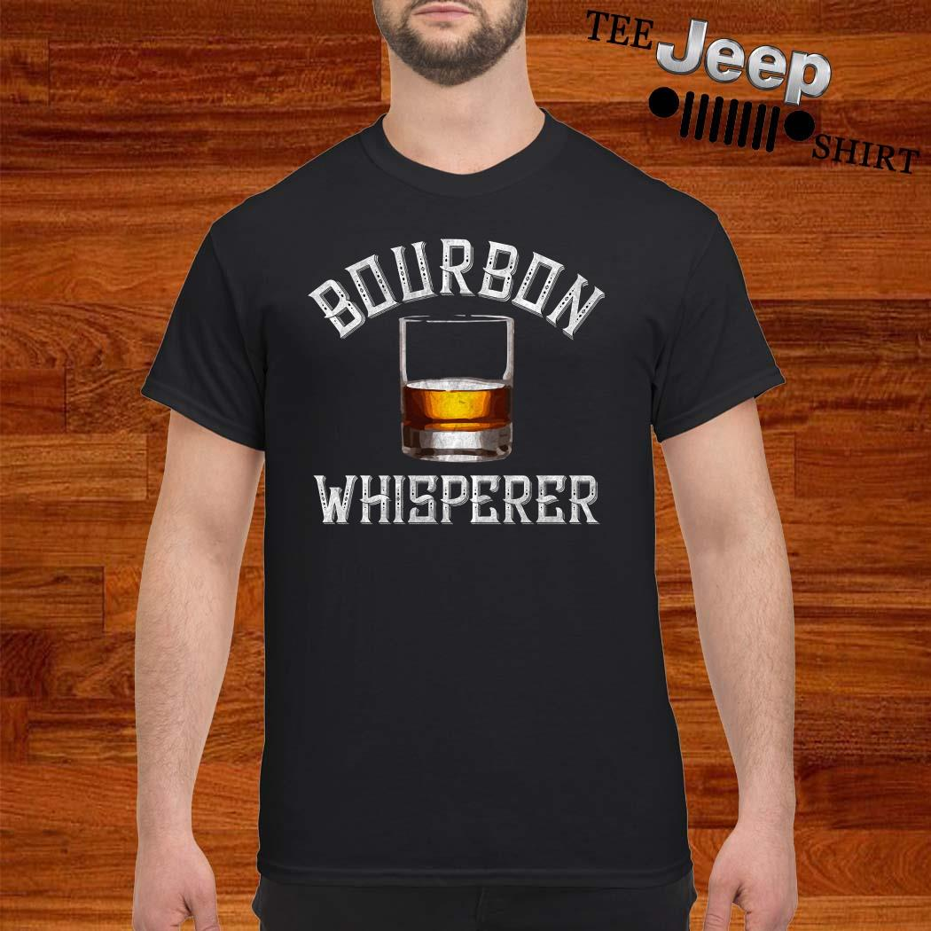 Bourbon Whisperer Whiskey Sayings Drinking Shirt