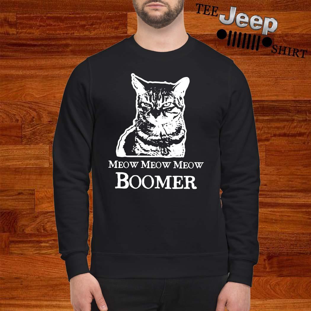 Cat Meow Meow Meow Boomer Sweatshirt