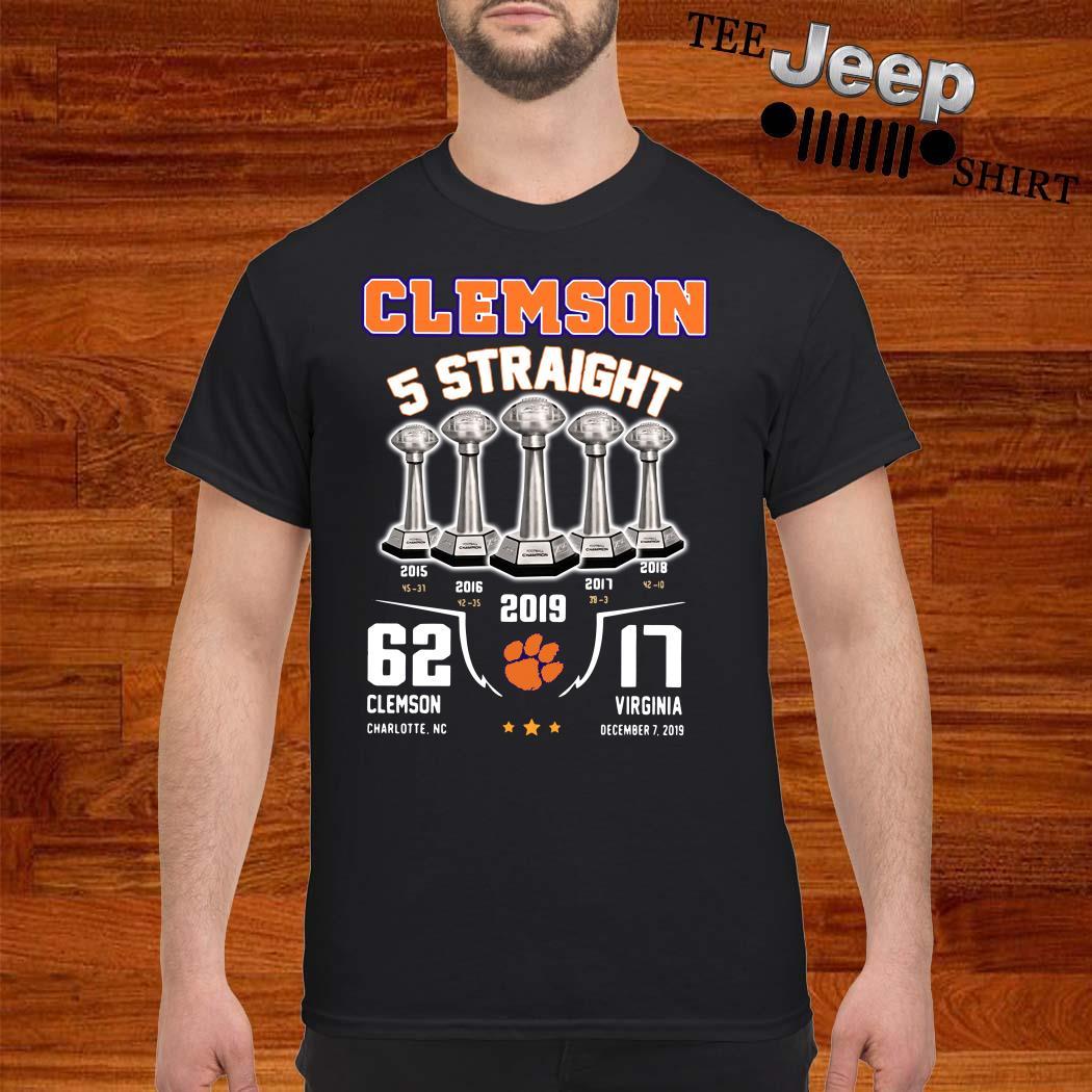 Clemson 5 Straight 62 Clemson Charlotte Nc 17 Virginia December 17 2019 Shirt