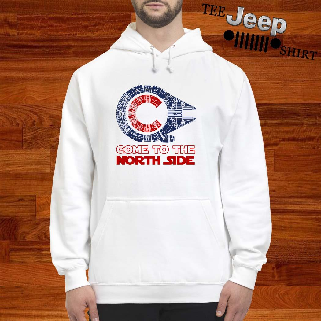 Come To The North Side Star Wars Millennium Falcon Chicago CUBS Hoodie