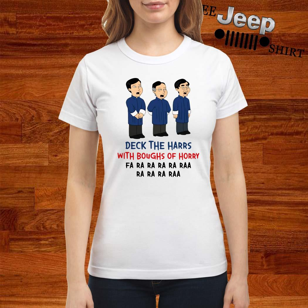 Deck The Harrs With Boughs Of Horry Fa Ra Ladies Shirt